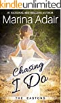 Chasing I Do (The Eastons Book 1) (En...