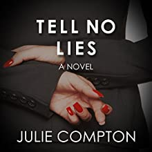 Tell No Lies (       UNABRIDGED) by Julie Compton Narrated by Christopher Grove