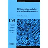 El convenio regulador y su aplicación práctica (Biblioteca Básica de Práctica Procesal)