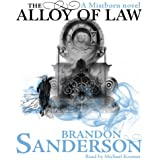 The Alloy of Law: A Mistborn Novel (Unabridged)