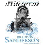 The Alloy of Law: A Mistborn Novel | Brandon Sanderson