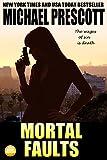 Mortal Faults (Tess McCallum & Abby Sinclair Book 4) (English Edition)