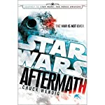 Aftermath: Star Wars: Journey to Star Wars: The Force Awakens | Chuck Wendig