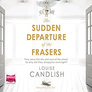 The Sudden Departure of the Frasers Audiobook