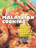 Carol Selva Rajah Malaysian Cooking: A Master Cook Reveals Her Best Recipes