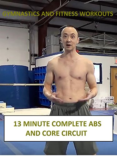 13 Minute Complete Abs and Core Circuit