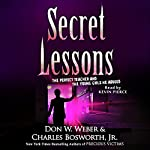 Secret Lessons | Don W. Weber,Charles Bosworth Jr.