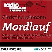 Mordlauf (Radio Tatort) | Christine Lehmann