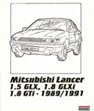 Owner's Repair Guide for Mitsubishi Lancer 1.5 GLX, 1.8 GLXi, 1.8 GTi, 1989-91