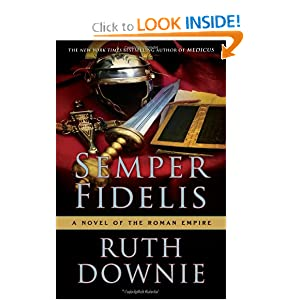 Downloads Semper Fidelis: A Novel of the Roman Empire (Medicus) ebook
