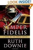 Semper Fidelis: A Novel of the Roman Empire (Medicus)