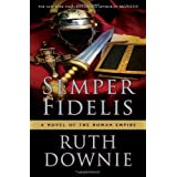 Semper Fidelis: A Novel of the Roman Empire (Medicus) ~ Ruth Downie