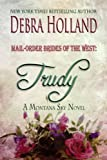 Mail-Order Brides of the West: Trudy (A Montana Sky Series Novel)