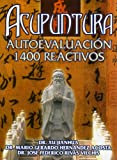 img - for Acupuntura Autoevaluacion 1400 reactivos (Spanish Edition) book / textbook / text book