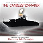The Candlestickmaker   Dennis McDougal