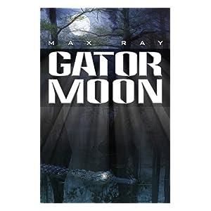 Gator Moon (The JunkYard Dog Book 1)