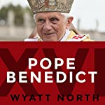 Pope Benedict XVI: Protector of Faith or Opponent of Progress? | Wyatt North