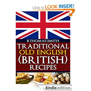 Traditional Old English (British) Recipes
