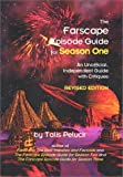img - for The Farscape Episode Guide for Season One: An Unofficial Guide with Critiques by Pelucir, Talis (2000) Paperback book / textbook / text book