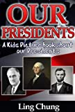 Childrens Book About Presidents: A Kids Picture Book About Presidents with Photos and Fun Facts