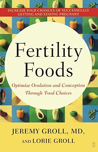 Fertility Foods: Optimize Ovulation and Conception Through Food Choices (Fertility Foods compare prices)