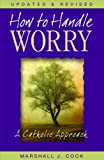 img - for How to Handle Worry book / textbook / text book