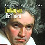 Ludwig van Beethoven: La vida y obra del genio de la música [Ludwig van Beethoven: The Life and Work of a Musical Genius] |  Online Studio Productions