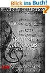 Ariadne auf Naxos: Die sch�nsten Oper...