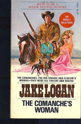 The Comanche's Woman (Slocum Series #5), Jake Logan