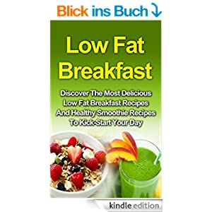 low fat breakfast discover the most delicious low fat