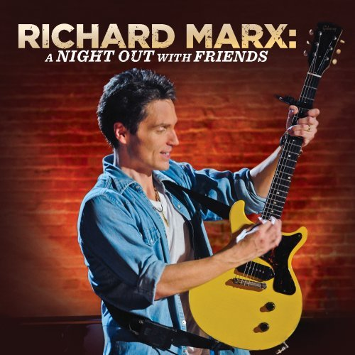 Richard Marx - Night Out With Friends - Zortam Music