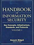 img - for Handbook of Information Security, Key Concepts, Infrastructure, Standards, and Protocols (Volume 1) book / textbook / text book