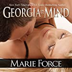 Georgia on My Mind: A Sexy Contemporary Romance | Marie Force
