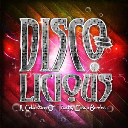 CD : VARIOUS ARTISTS - Disco-licious: Collection Trashy Disco Bombs