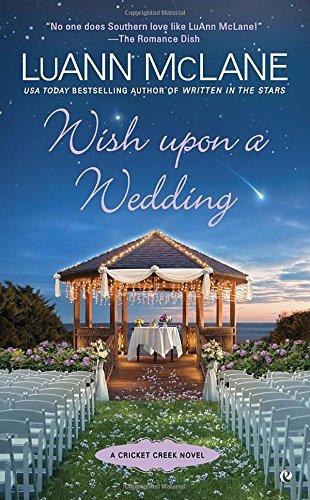 Wish Upon a Wedding (Cricket Creek)