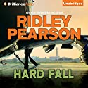 Hard Fall (       UNABRIDGED) by Ridley Pearson Narrated by David Colacci