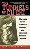 Book cover for The Tunnels of Cu Chi: A Harrowing Account of America's Tunnel Rats in the Underground Battlefields of Vietnam