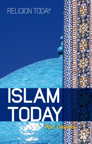 Islam Today: An Introduction (Religion Today)