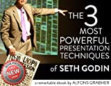 The 3 most powerful presentation techniques of Seth Godin