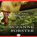 The Devil and Ms. Moody Audiobook by Suzanne Forster Narrated by Romy Nordlinger
