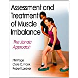Assessment and Treatment of Muscle Imbalance:The Janda Approachby Phillip Page
