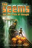 The Seems (Lost Train of Thought, Book 3)