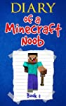 Diary of a Minecraft Noob Book 1: Kee...