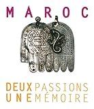 echange, troc Sylvie Lausberg - Maroc : Deux passions, une mémoire