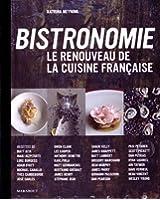 Bistronomie - Le renouveau de la cuisine française