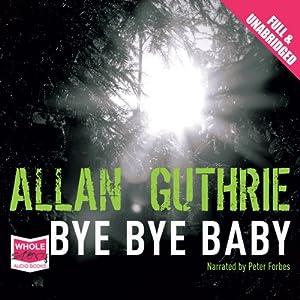 Bye Bye Baby Hörbuch