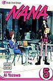 Nana, Vol. 5 (v. 5)