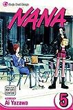 Nana, Vol. 5 (v. 5) (1421510197) by Yazawa, Ai