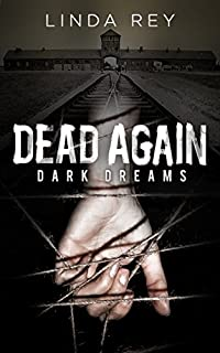 Dead Again: Dark Dreams: by Linda Rey ebook deal