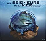 echange, troc Julie Delfour, Rob Stewart - Les seigneurs de la mer